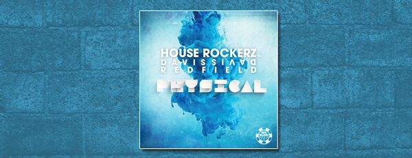 House Rockerz vs. Davis Redfield – Physical